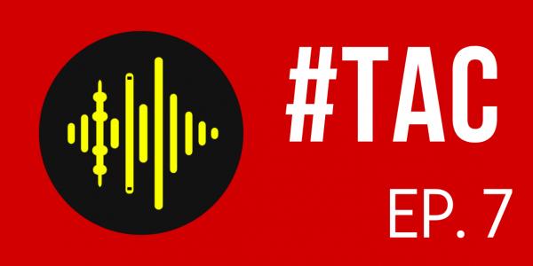 Bannière TAC 7 podcast